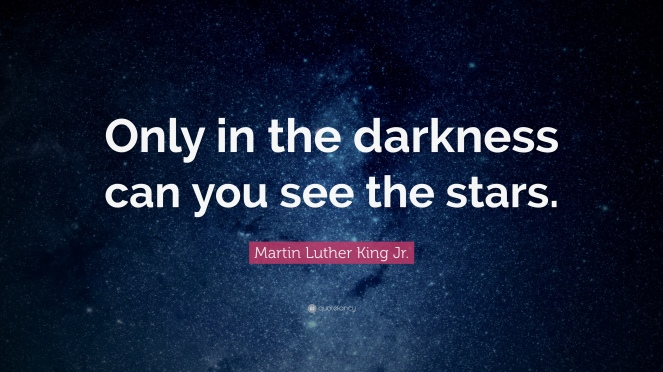 Martin-Luther-King-Jr-Quote-Only-in-the-darkness-can-you-see-the