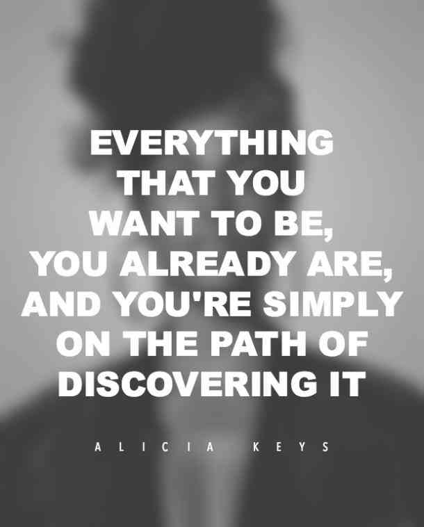 Alicia Keys quote.